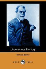 Unconscious Memory (Dodo Press) - Samuel Butler