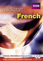 Quickstart French : Quickstart - Anneli McLachlan
