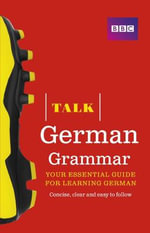 Talk German Grammar - Sue Purcell