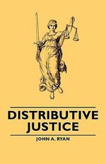 Distributive Justice - John A. Ryan