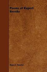 Poems of Rupert Brooke - Rupert Brooke