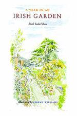 A Year in an Irish Garden - Ruth Isabel Ross