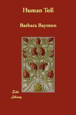 Human Toll - Barbara Baynton