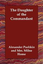 The Daughter of the Commandant - Alexander Pushkin