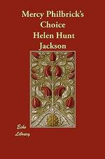 Mercy Philbrick's Choice - Helen Hunt Jackson