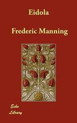 Eidola - Frederic Manning