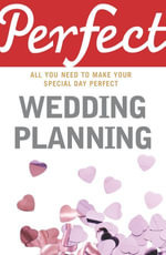 Perfect Wedding Planning - Cherry Chappell