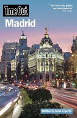 Time Out Madrid 8th edition - Time Out Guides Ltd