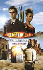 Doctor Who : Peacemaker - James Swallow