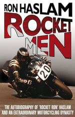Rocket Men - Ron Haslam