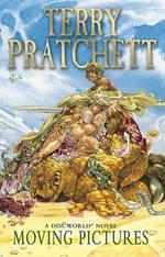 Moving Pictures : (Discworld Novel 10) - Terry Pratchett