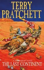 The Last Continent : (Discworld Novel 22) - Terry Pratchett