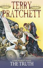 The Truth : (Discworld Novel 25) - Terry Pratchett