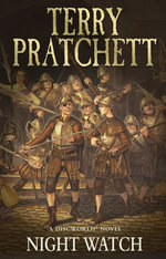 Night Watch : Discworld Novel : Book 29 - Terry Pratchett