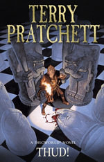 Thud! : Discworld Novel : Book 30 - Terry Pratchett