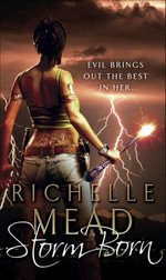 Storm Born : Dark Swan Series Series: Book 1 - Richelle Mead