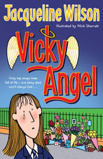 Vicky Angel - Nick Sharratt
