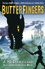 Butterfingers - J M Trewellard