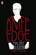 Knife Edge : Book 2 - Malorie Blackman