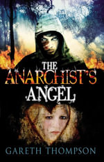 The Anarchist's Angel - Gareth Thompson