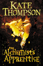 The Alchemist's Apprentice - Kate Thompson