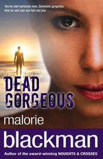 Dead Gorgeous - Malorie Blackman