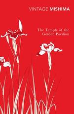 The Temple Of The Golden Pavilion - Yukio Mishima