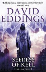 Seeress Of Kell : (Malloreon 5) - David Eddings
