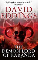 Demon Lord Of Karanda : (Malloreon 3) - David Eddings