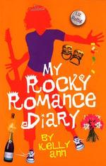 My Rocky Romance Diary - Liz Rettig