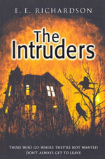 The Intruders - E E Richardson
