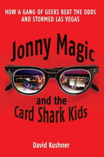 Jonny Magic and the Card Shark Kids - David Kushner