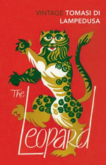 The Leopard : Revised and with new material - Giuseppe Tomasi Di Lampedusa