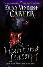 The Hunting Season - Dean Vincent Carter