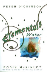 Elementals : Water - Peter Dickinson