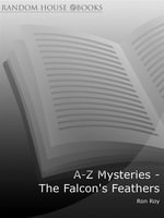 A-Z Mysteries - The Falcon's Feathers - Ron Roy
