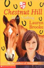 All or Nothing : Chestnut Hill Series : Book 6 - Lauren Brooke