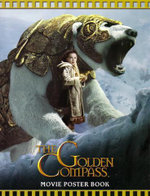 The Golden Compass : Movie Poster Book - Lisa Regan