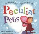Peculiar Pets - Victoria Roberts