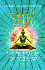 The Five Fakirs of Faizabad : #6 Five Fakirs of Faizabad - P. B. Kerr