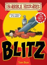 Horrible Histories Handbooks : Blitz : Gruesome Guides - Terry Deary