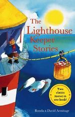 Lighthouse Keeper's Lunch and The Lighhouse Keeper's Picnic : The Lighthouse Keeper Stories - Ronda Armitage