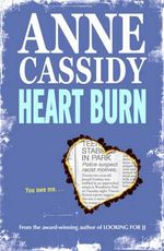 Heart Burn - Anne Cassidy