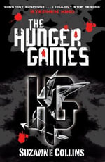 The Hunger Games  : The Hunger Games Trilogy : Book 1 - Suzanne Collins