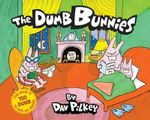 The Dumb Bunnies - Dav Pilkey