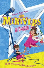 Minivers in Danger : The Minivers Series : Book 2 - Natalie Jane Prior