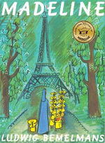 Madeline 70th Anniversary Edition : Madeline - Ludwig Bemelmans