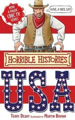 Horrible Histories : The USA : Gruesome Guides - Terry Deary