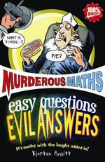 Easy Questions, Evil Answers : Easy Questions Evil Answers - Kjartan Poskitt