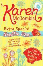 Extra Special Stella Etc : Stella Etc. S. - Karen McCombie